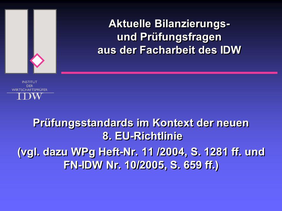 Prüfungsstandards im Kontext der neuen 8. EU-Richtlinie (vgl.