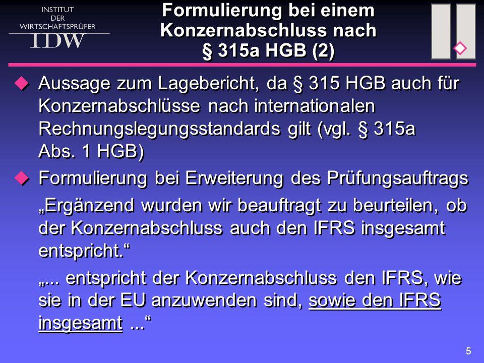 """6 Freiwilliger Konzernabschluss nach IFRS  Adressierung des Bestätigungsvermerks, denn freiwillige Prüfung """"An die..."""