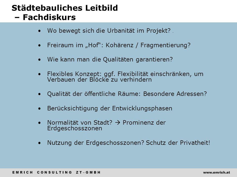 """E M R I C H C O N S U L T I N G Z T – G M B Hwww.emrich.at Wo bewegt sich die Urbanität im Projekt? o Freiraum im """"Hof"""": Kohärenz / Fragmentierung? Wi"""