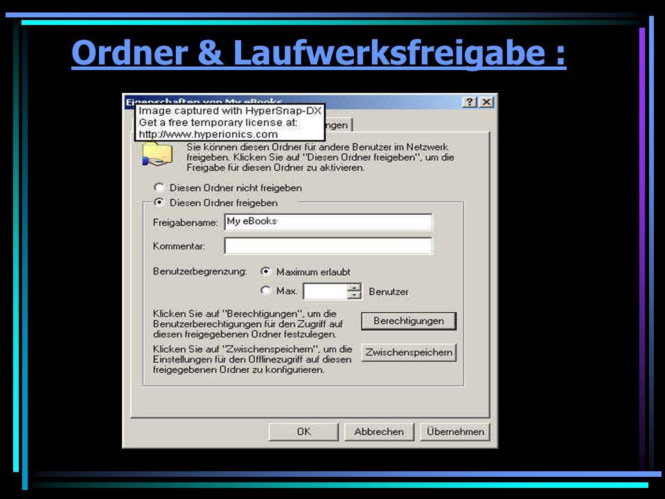 Ordner & Laufwerksfreigabe