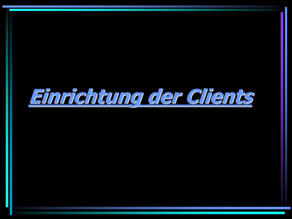 Einrichtung der Clients