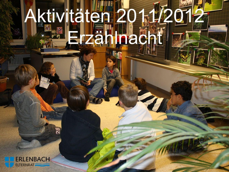 Aktivitäten 2011/2012 Erzählnacht