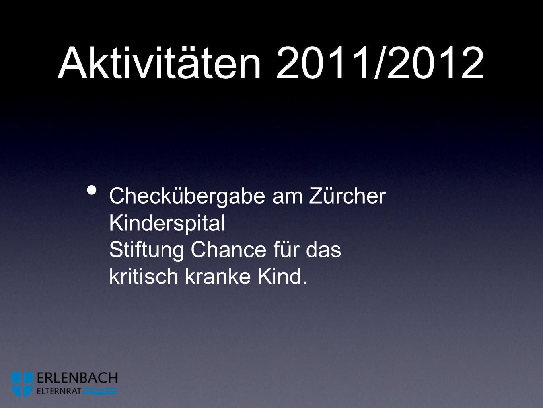 Aktivitäten 2011/2012 Checkübergabe am Zürcher Kinderspital Stiftung Chance für das kritisch kranke Kind.
