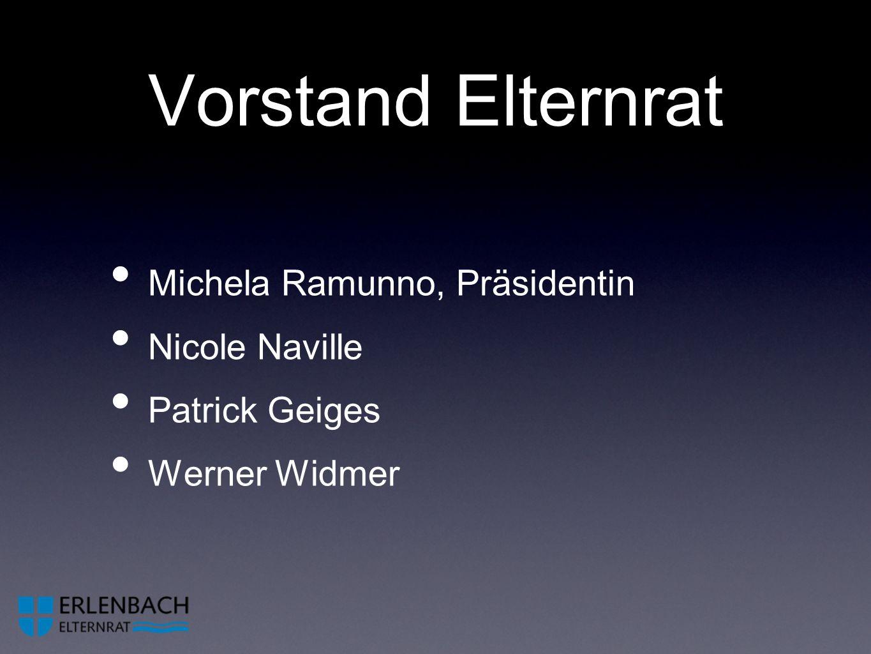 Vorstand Elternrat Michela Ramunno, Präsidentin Nicole Naville Patrick Geiges Werner Widmer