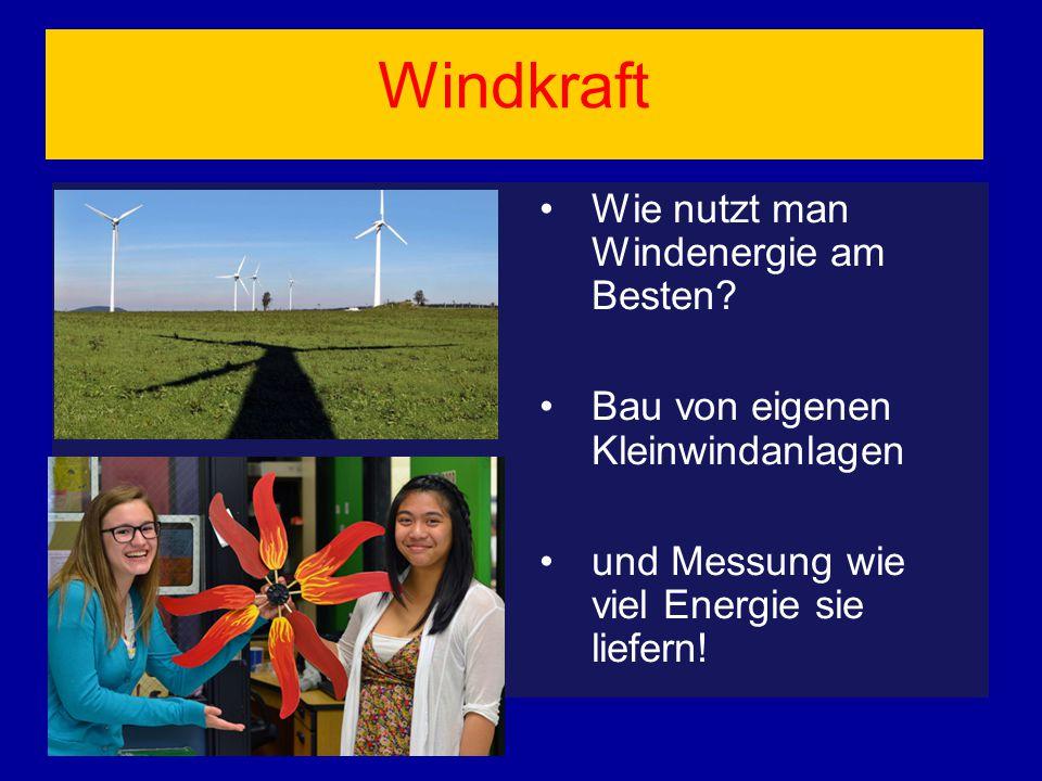 Windkraft Wie nutzt man Windenergie am Besten? Bau von eigenen Kleinwindanlagen und Messung wie viel Energie sie liefern!