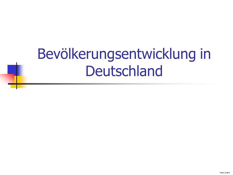 Bevölkerungsentwicklung in Deutschland Niels Lorenz