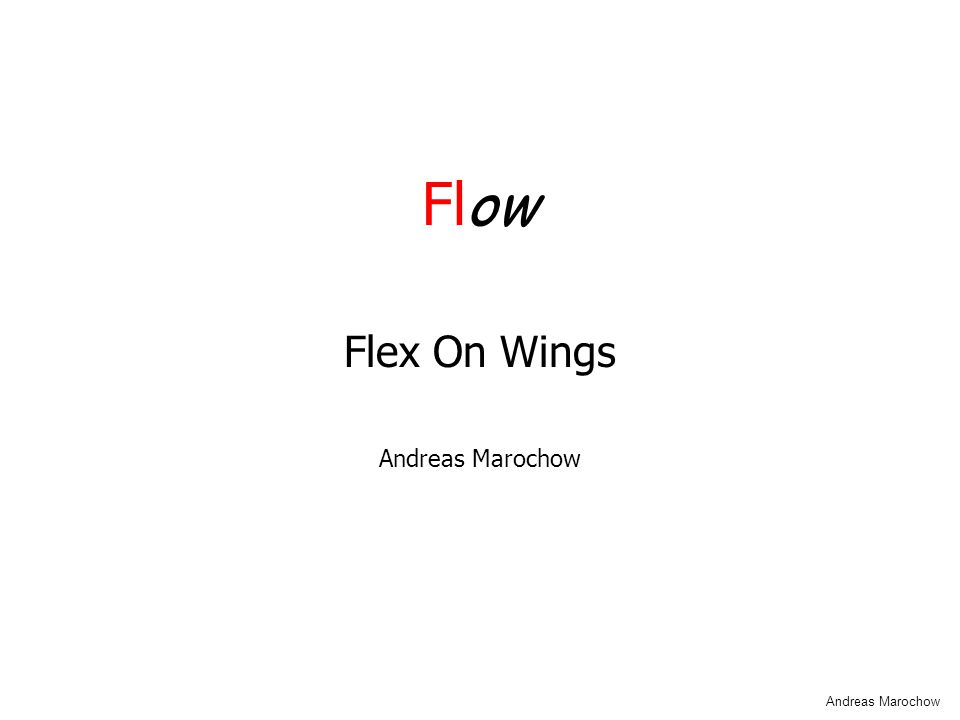 Fl ow Flex On Wings Andreas Marochow