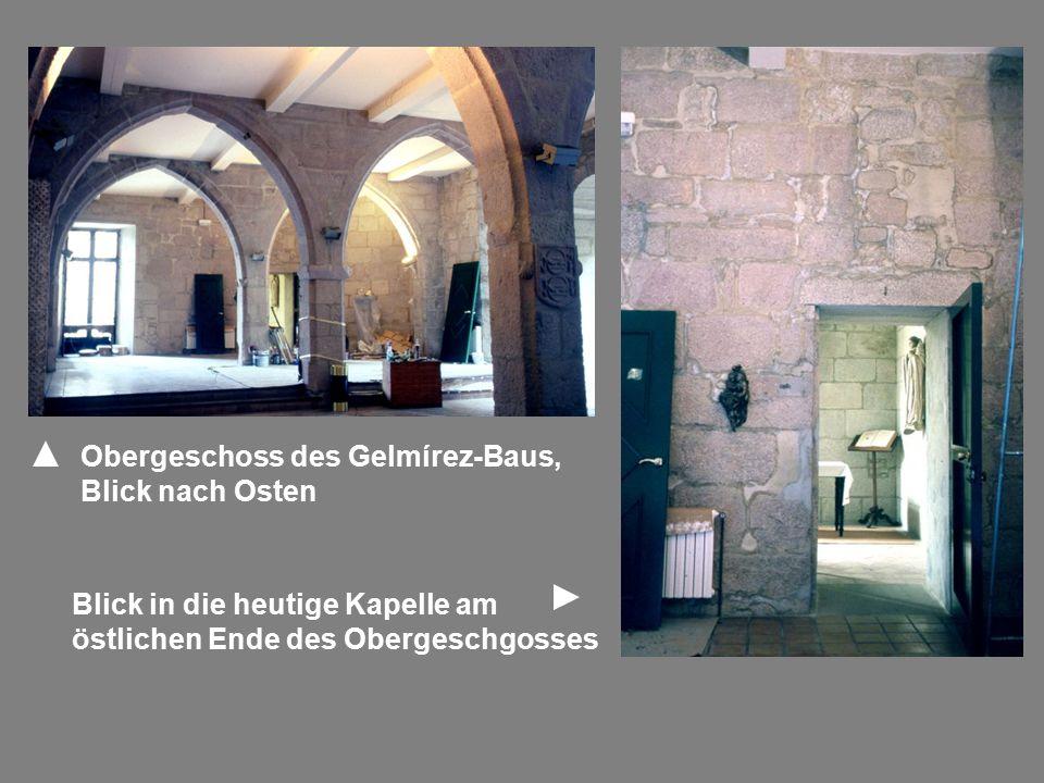 Obergeschoss des Gelmírez-Baus, Blick nach Osten Blick in die heutige Kapelle am östlichen Ende des Obergeschgosses