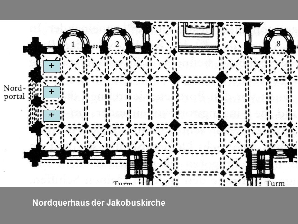 Nordquerhaus der Jakobuskirche + + +