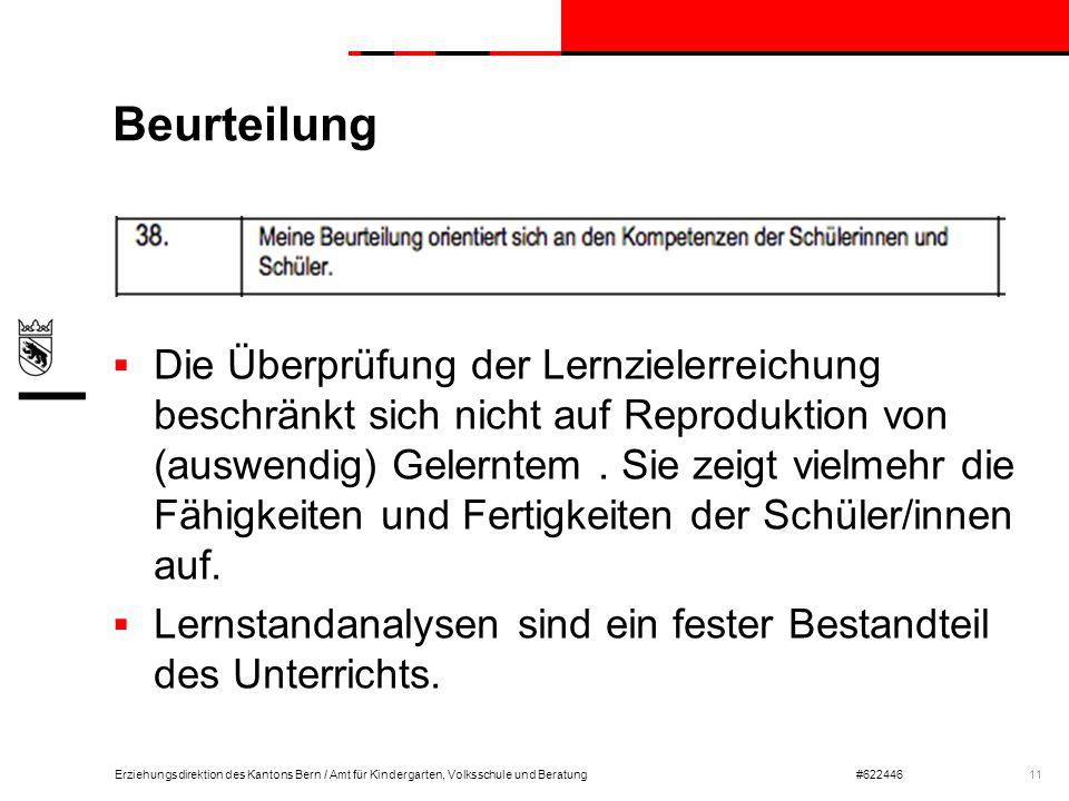 Erziehungsdirektion des Kantons Bern / Amt für Kindergarten, Volksschule und Beratung#622446 Beurteilung  Die Überprüfung der Lernzielerreichung besc