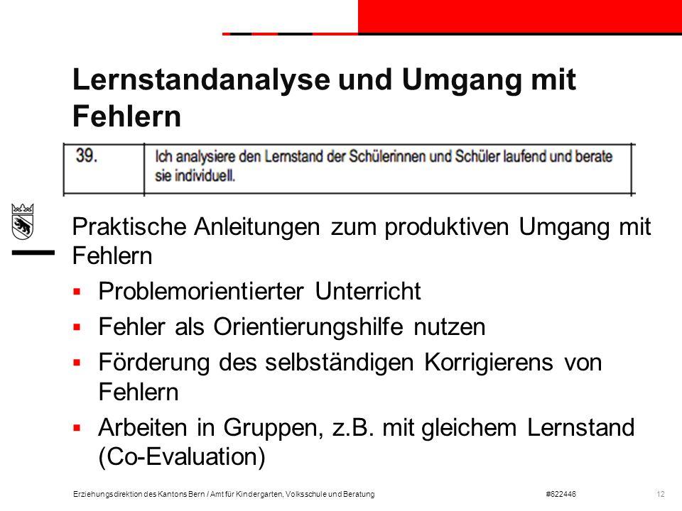 Erziehungsdirektion des Kantons Bern / Amt für Kindergarten, Volksschule und Beratung#622446 Lernstandanalyse und Umgang mit Fehlern Praktische Anleit