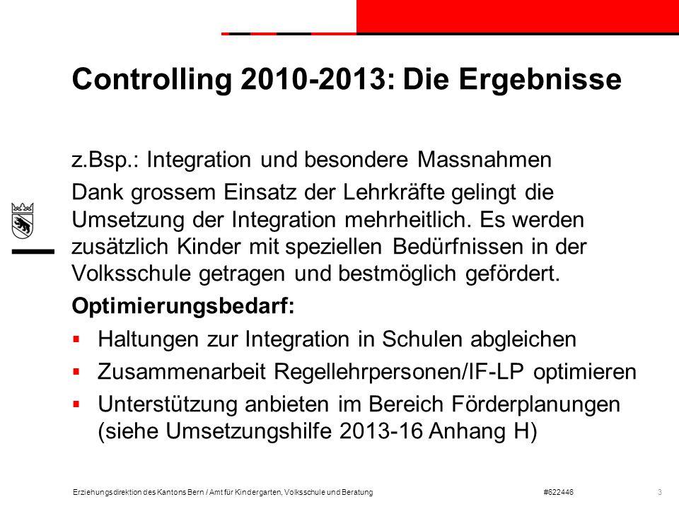 Erziehungsdirektion des Kantons Bern / Amt für Kindergarten, Volksschule und Beratung#622446 Controlling 2010-2013: Die Ergebnisse z.Bsp.: Integration
