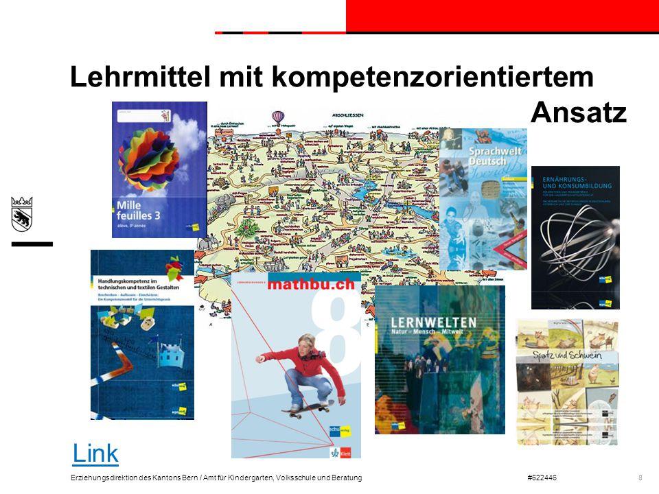 Erziehungsdirektion des Kantons Bern / Amt für Kindergarten, Volksschule und Beratung#622446 Lehrmittel mit kompetenzorientiertem Ansatz 8 Link