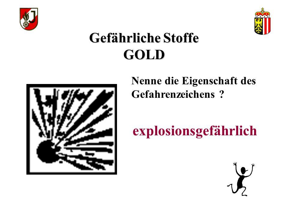 WISSENSTEST FÜR DIE FEUERWEHRJUGEND OBERÖSTERREICH STATION: Gefährliche Stoffe GOLD
