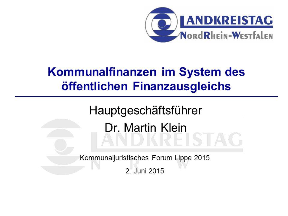 Kommunalfinanzen im System des öffentlichen Finanzausgleichs Hauptgeschäftsführer Dr.