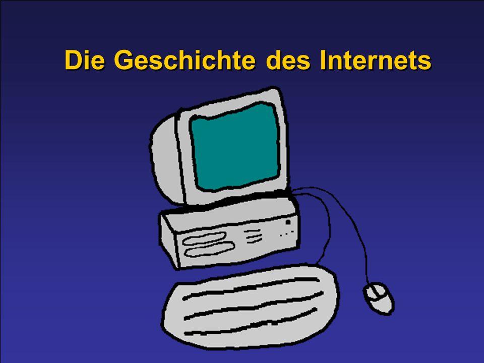 Die Geschichte des Internets