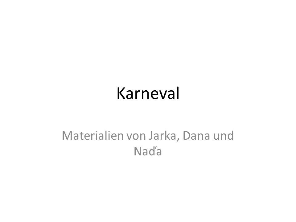 Karneval Materialien von Jarka, Dana und Naďa