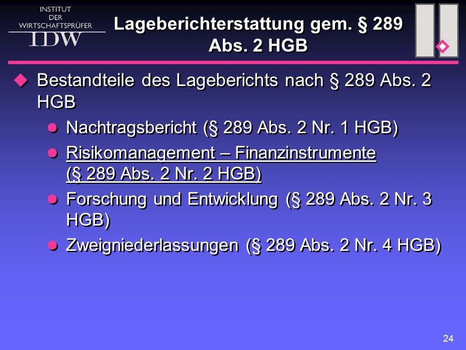 24 Lageberichterstattung gem.§ 289 Abs. 2 HGB  Bestandteile des Lageberichts nach § 289 Abs.