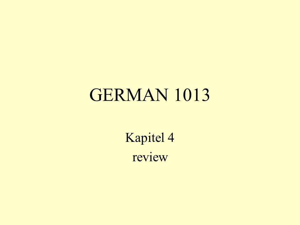 GERMAN 1013 Kapitel 4 review