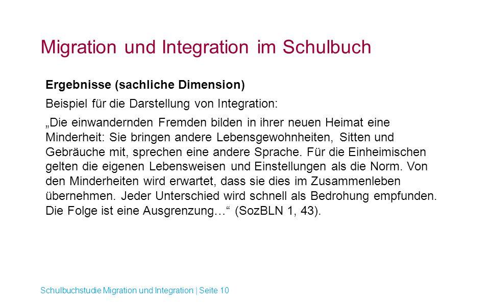 Migration und Integration im Schulbuch Schulbuchstudie Migration und Integration | Seite 10 Ergebnisse (sachliche Dimension) Beispiel für die Darstell