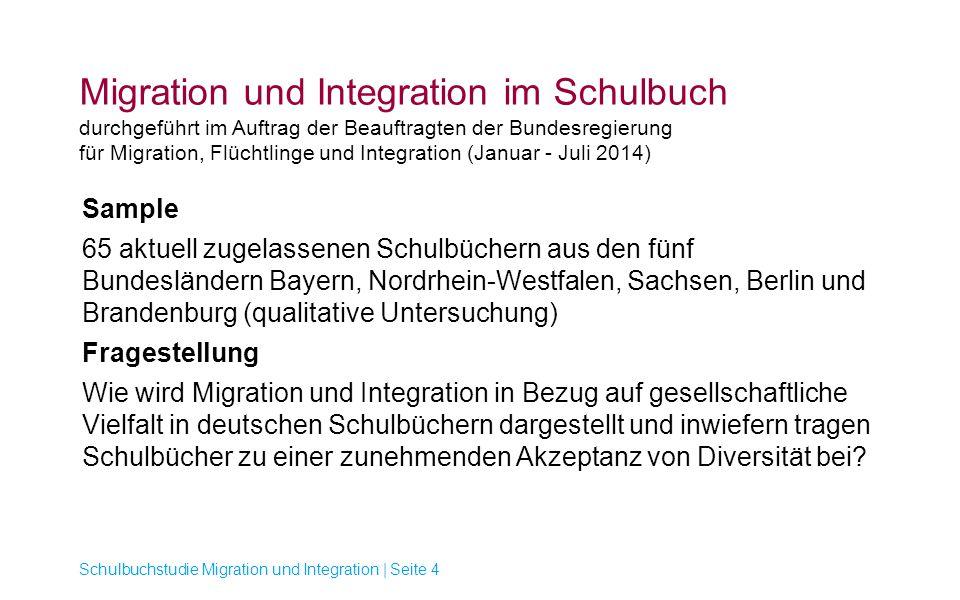 Migration und Integration im Schulbuch durchgeführt im Auftrag der Beauftragten der Bundesregierung für Migration, Flüchtlinge und Integration (Januar