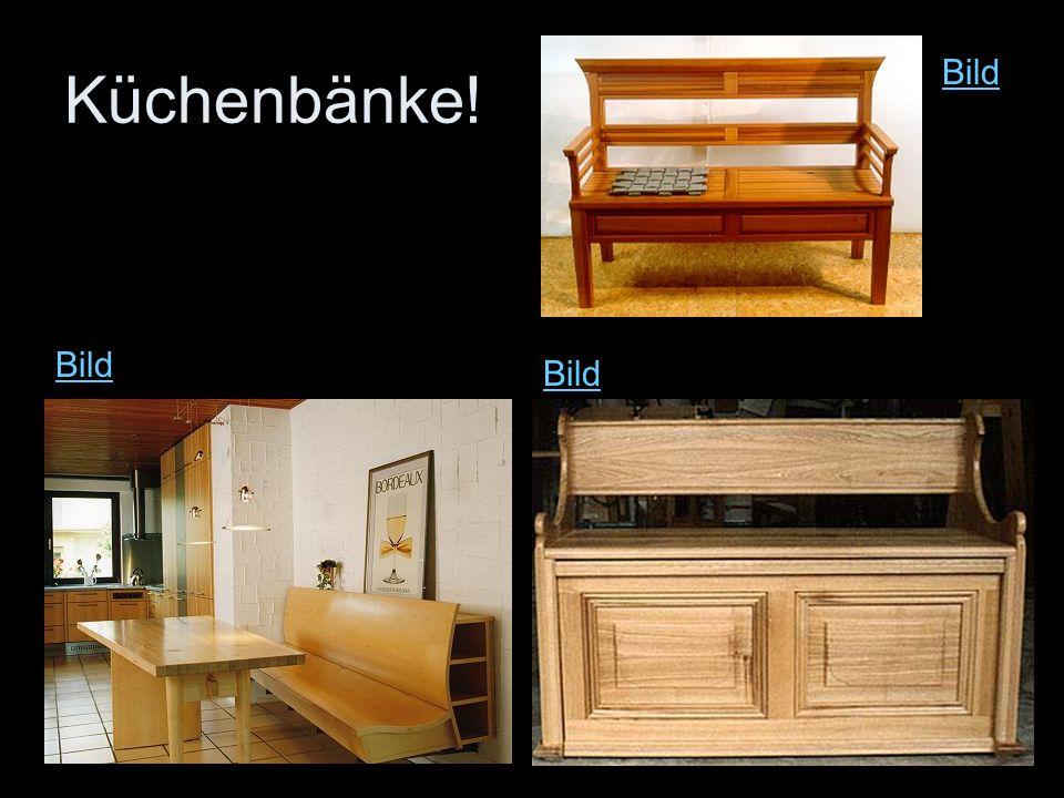 Küchenbänke! Bild