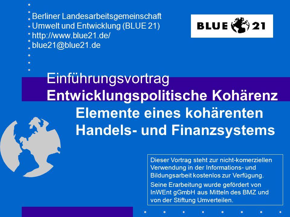 2.2 Was muss ein kohärentes Handels- und Finanzsystem leisten.