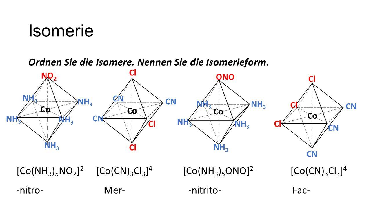 Isomerie Ordnen Sie die Isomere.Nennen Sie die Isomerieform.