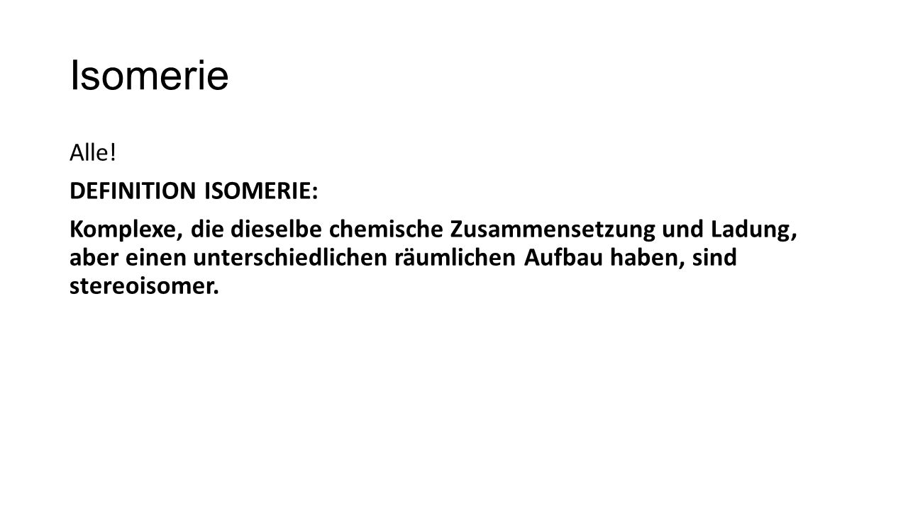 Isomerie Alle.