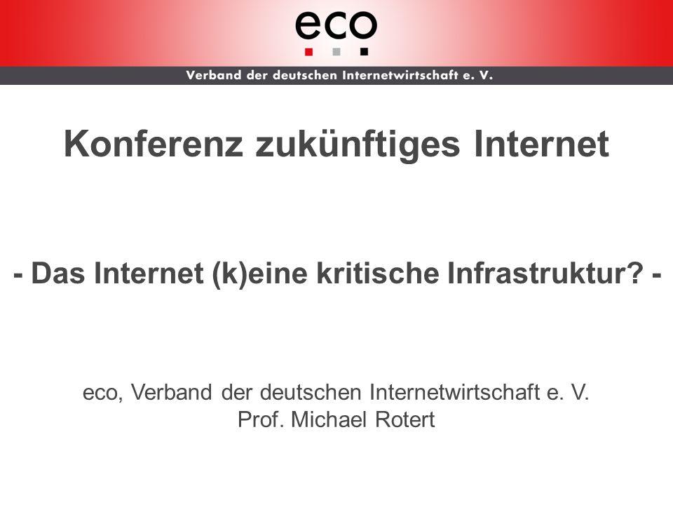AK WLAN Konferenz zukünftiges Internet - Das Internet (k)eine kritische Infrastruktur.