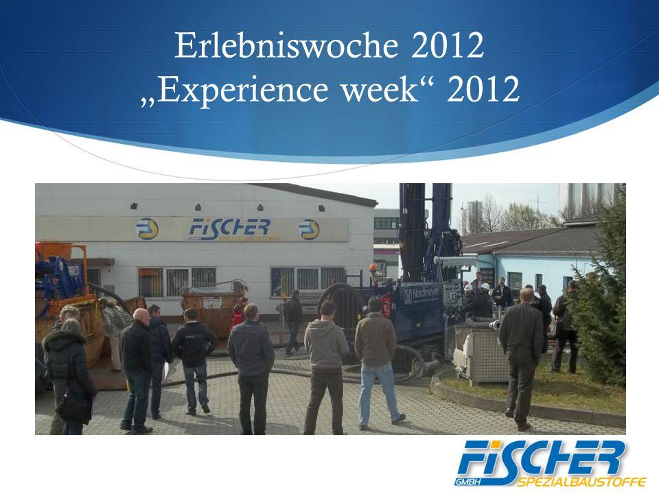 """Erlebniswoche 2012 """"Experience week 2012"""