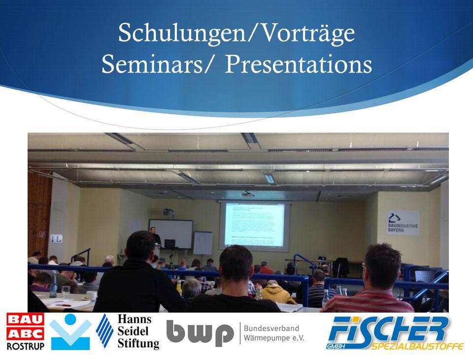Schulungen/Vorträge Seminars/ Presentations