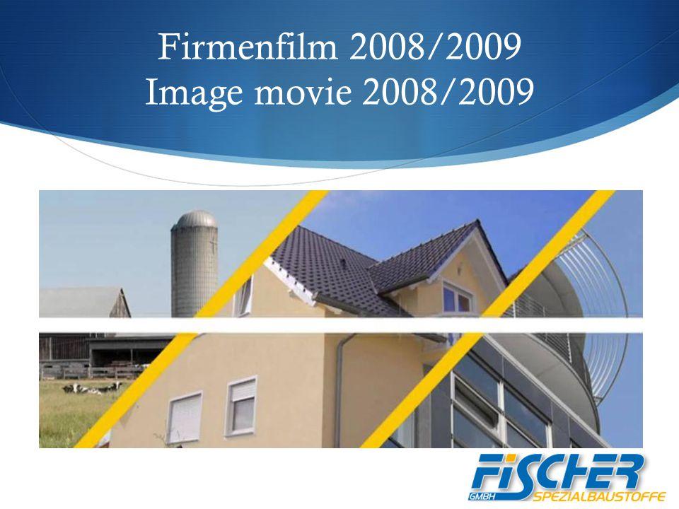 Firmenfilm 2008/2009 Image movie 2008/2009