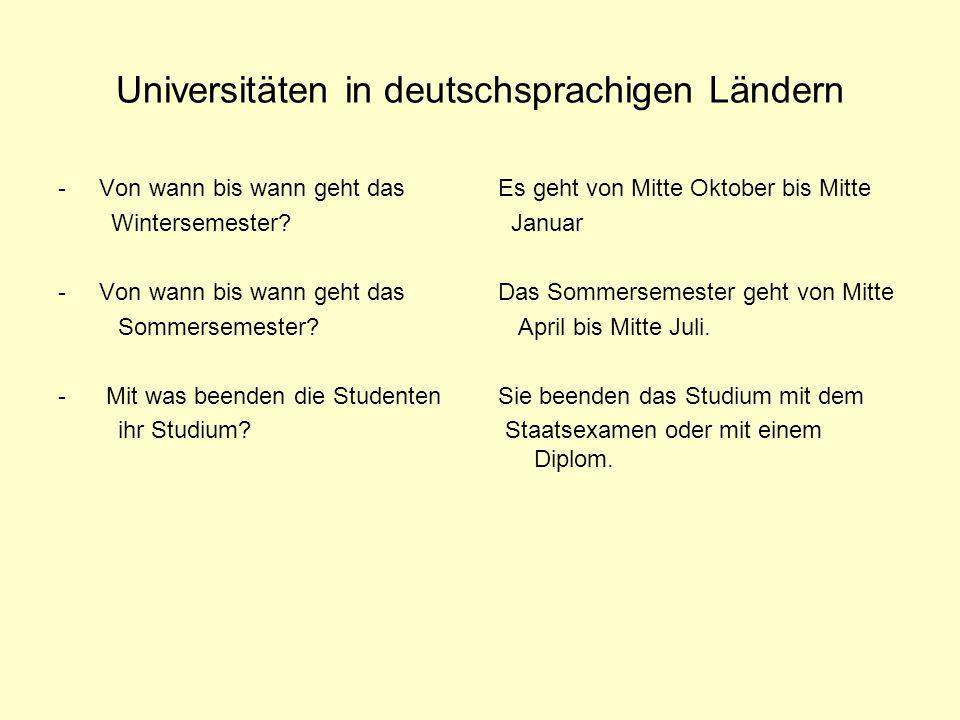 Universitäten in deutschsprachigen Ländern - Von wann bis wann geht das Wintersemester? - Von wann bis wann geht das Sommersemester? - Mit was beenden