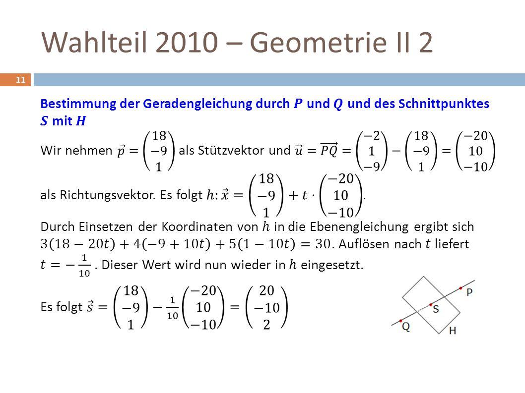 Wahlteil 2010 – Geometrie II 2 11