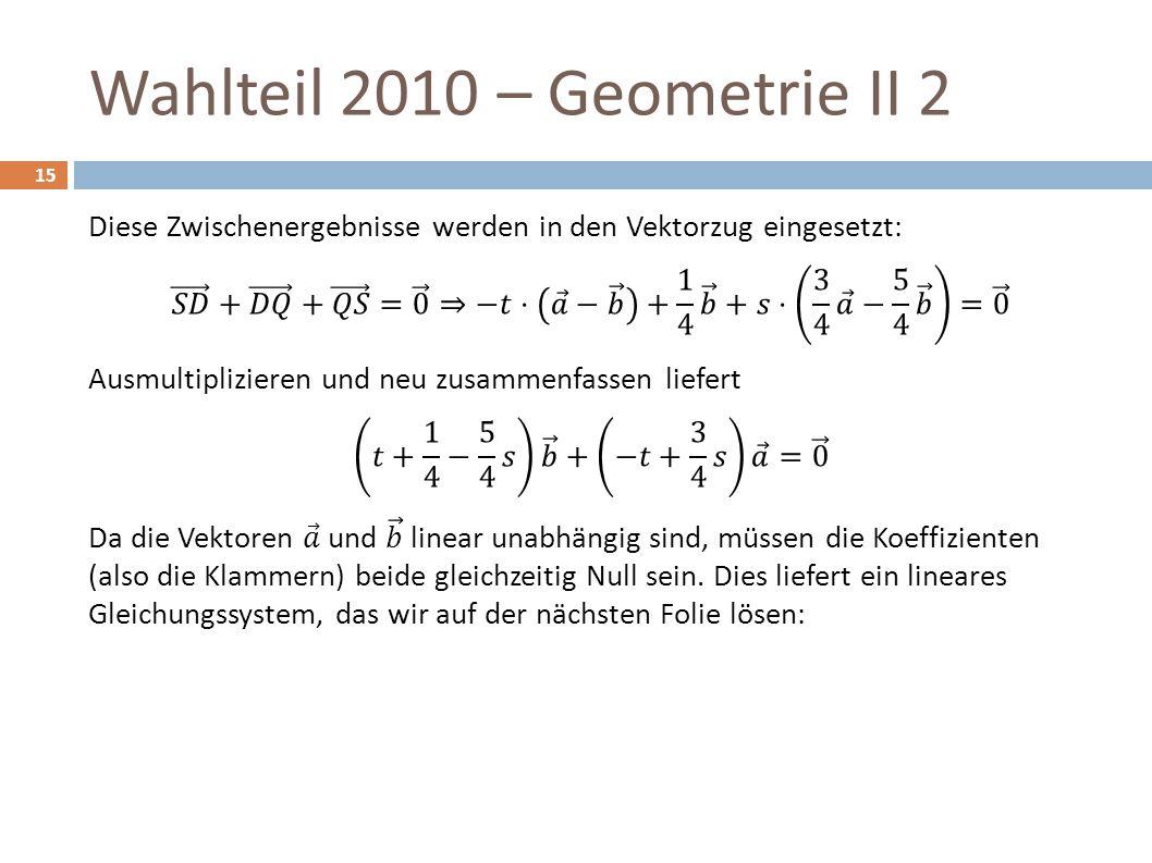 Wahlteil 2010 – Geometrie II 2 15
