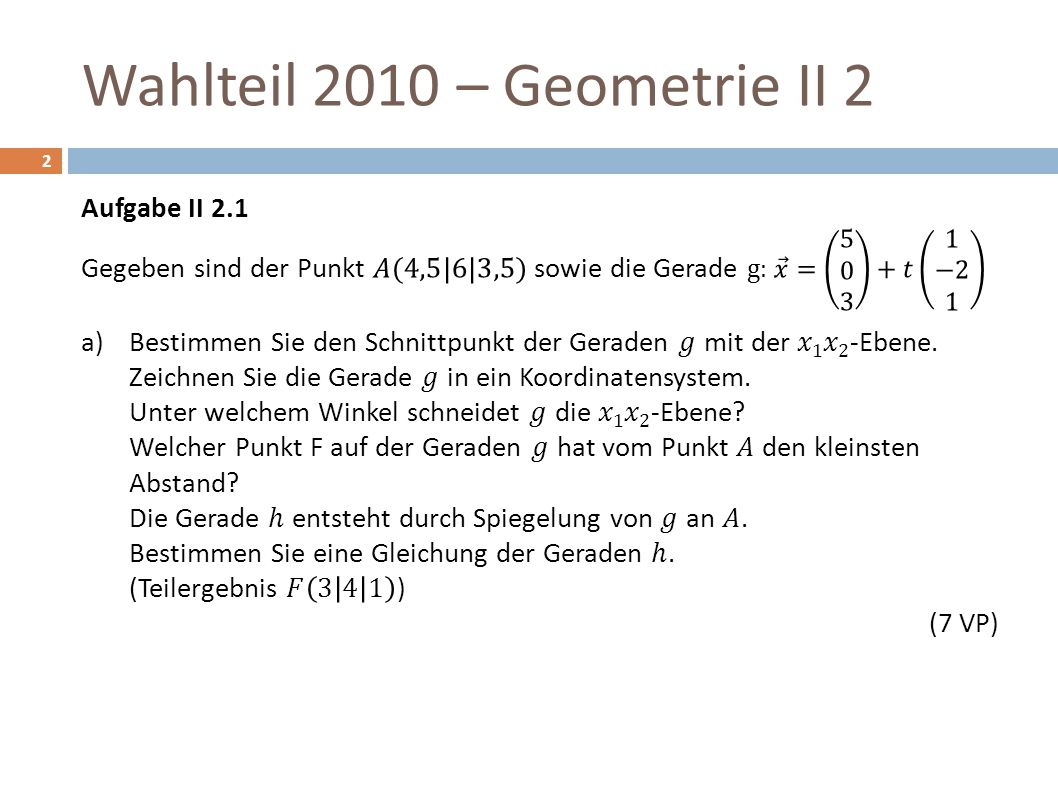 Wahlteil 2010 – Geometrie II 2 13