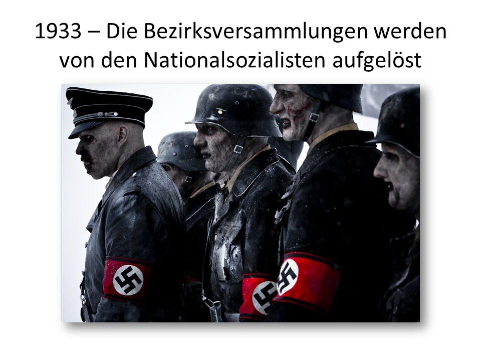 1933 – Die Bezirksversammlungen werden von den Nationalsozialisten aufgelöst