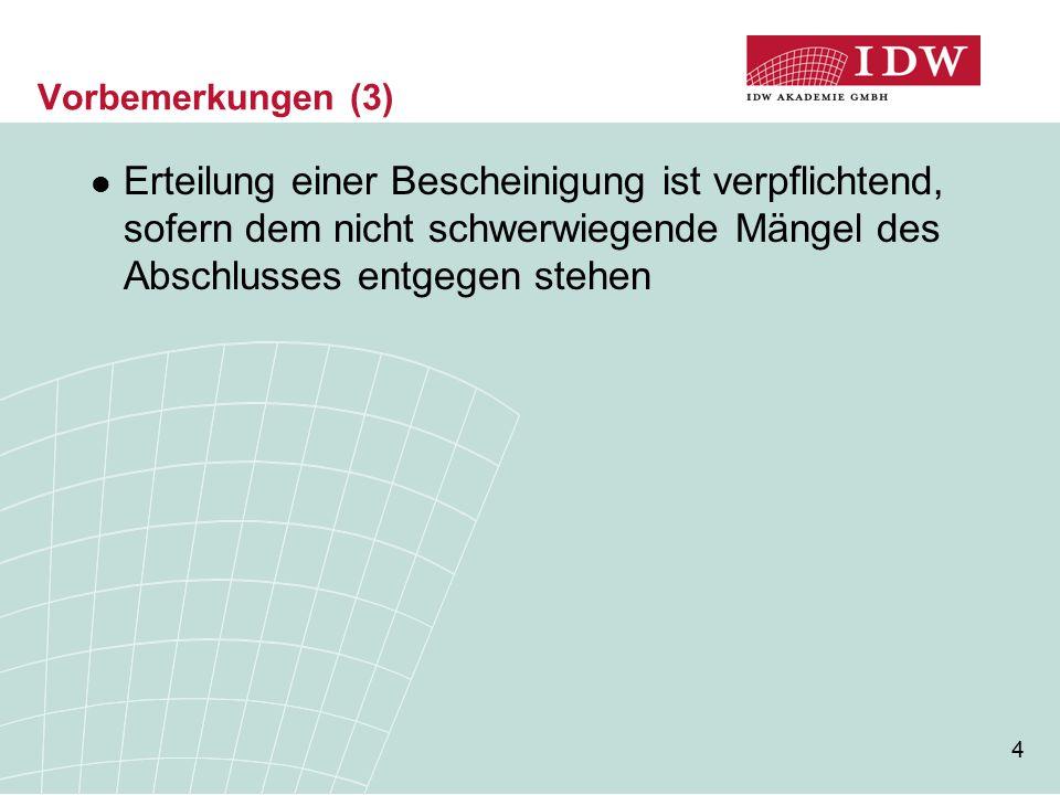 15 Bescheinigung zu Auftragsart 2 (2) [...] Wir haben unseren Auftrag unter Beachtung des IDW Standards: Grundsätze für die Erstellung von Jahresabschlüssen (IDW S 7) durchgeführt.