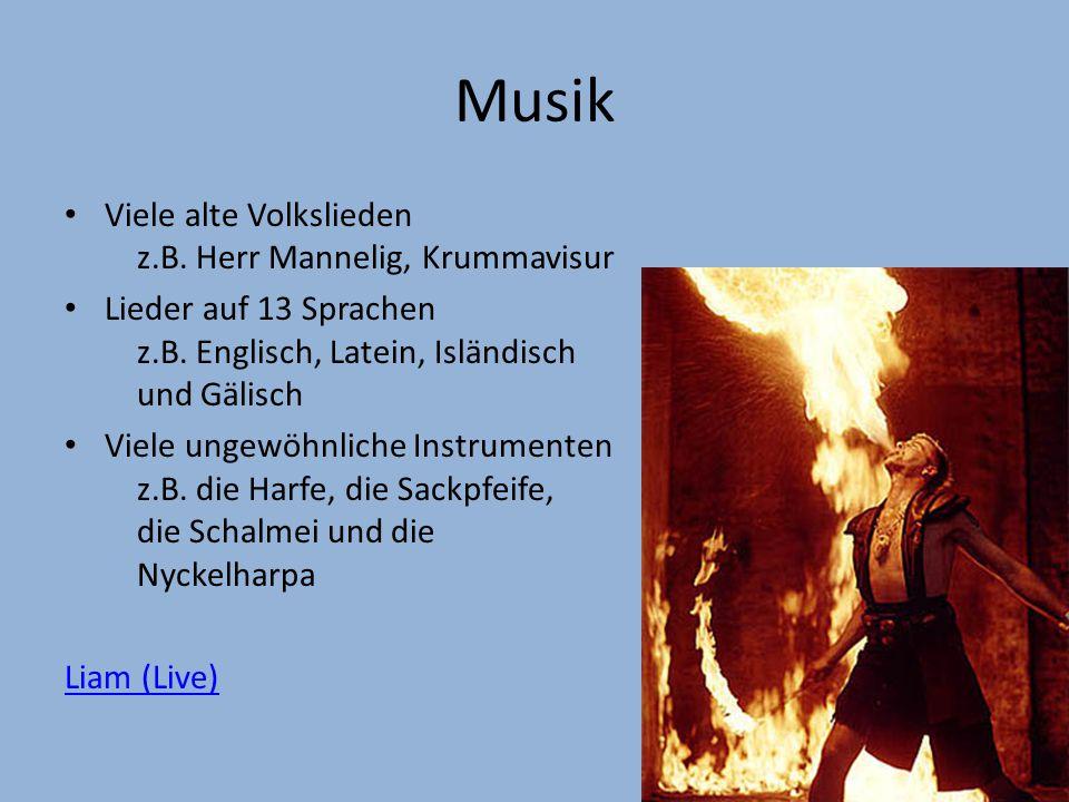 Musik Viele alte Volkslieden z.B. Herr Mannelig, Krummavisur Lieder auf 13 Sprachen z.B.