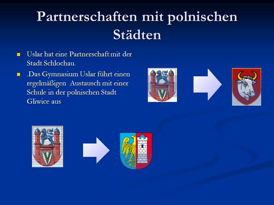 Partnerschaften mit polnischen Städten Uslar hat eine Partnerschaft mit der Stadt Schlochau.