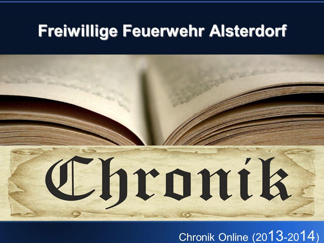 Freiwillige Feuerwehr Alsterdorf Chronik Online (20 13 -20 14 )