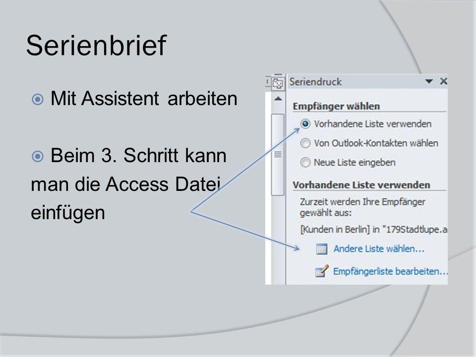 Serienbrief  Seriendruckfeld erstellen  Dann auswähle, welches Feld aus dem Access Formular erstellt werden soll