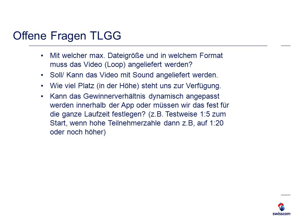 WER macht WAS? –TLGG liefert PSDs Texte Loop-Video –Entwicklung und Umsetzung erfolgt über Energy