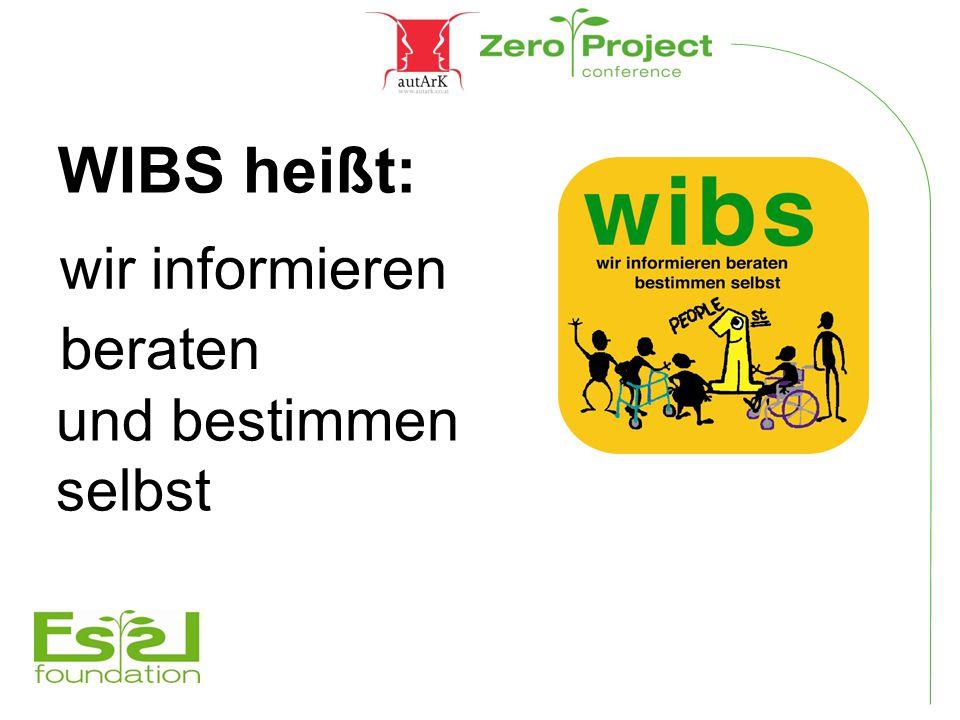 WIBS heißt: wir informieren beraten und bestimmen selbst