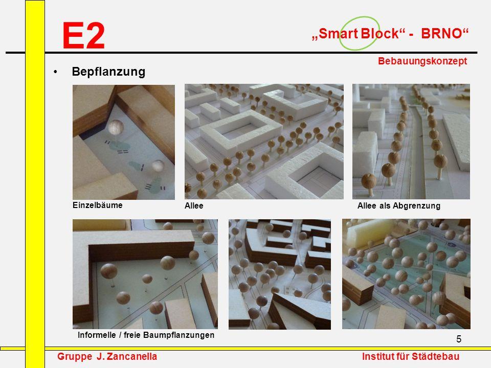 """5 E2 """"Smart Block"""" - BRNO"""" Einzelbäume Allee Allee als Abgrenzung Informelle / freie Baumpflanzungen Bebauungskonzept Bepflanzung Gruppe J. Zancanella"""