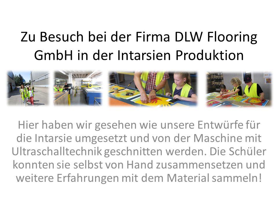 Zu Besuch bei der Firma DLW Flooring GmbH in der Intarsien Produktion Hier haben wir gesehen wie unsere Entwürfe für die Intarsie umgesetzt und von de