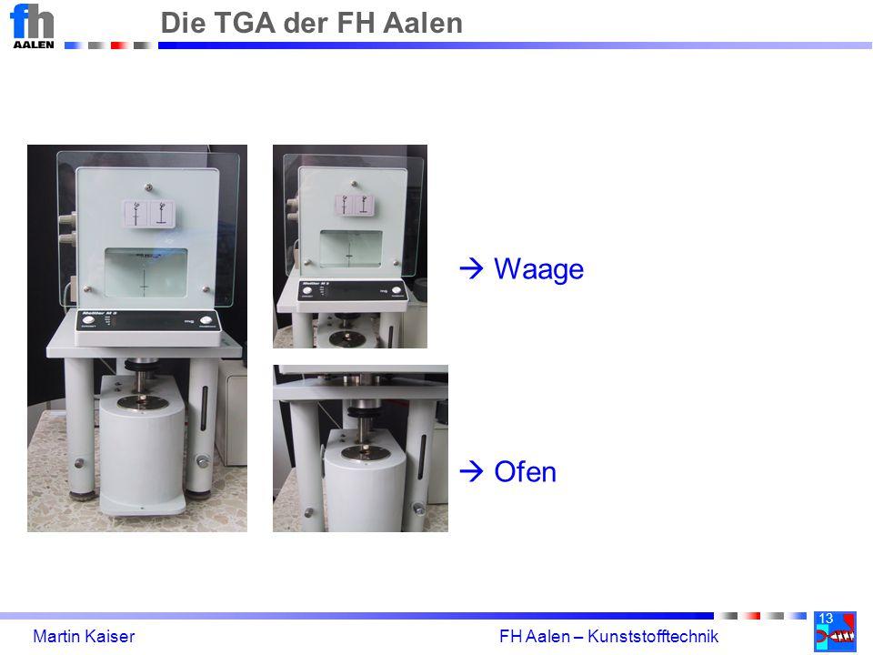 13 Martin Kaiser FH Aalen – Kunststofftechnik Die TGA der FH Aalen  Waage  Ofen