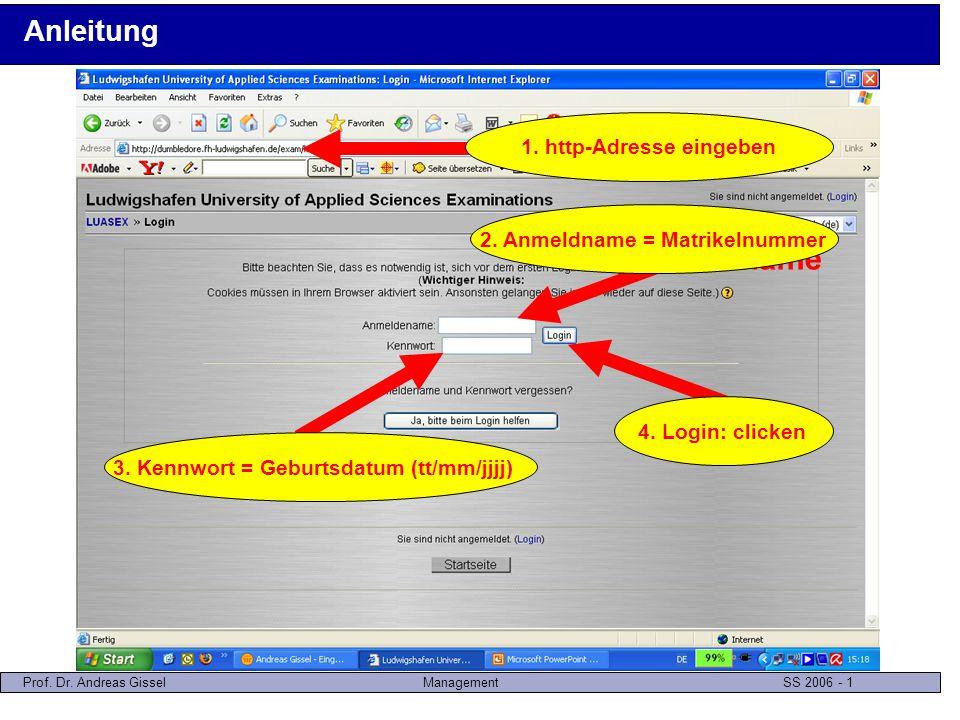 Prof. Dr. Andreas GisselManagement SS 2006 - 2 Anleitung 1. Management Gissel SS06: clicken