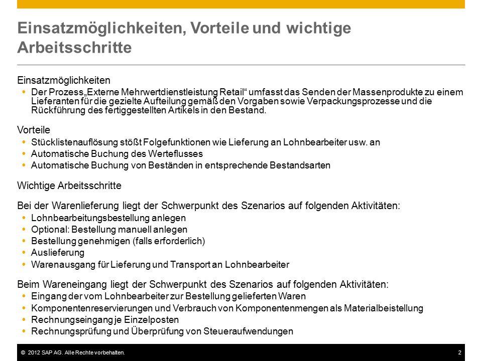 """©2012 SAP AG. Alle Rechte vorbehalten.2 Einsatzmöglichkeiten, Vorteile und wichtige Arbeitsschritte Einsatzmöglichkeiten  Der Prozess""""Externe Mehrwer"""